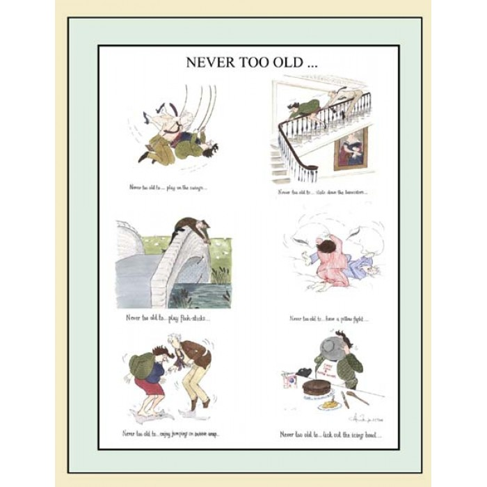 'Never Too Old' Linen/Cotton Tea Towel