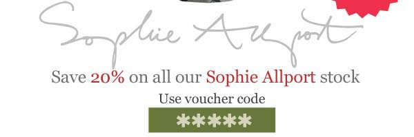 20% off all our Sophie Allport stock
